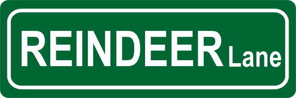 Reindeer Lane Street Sign