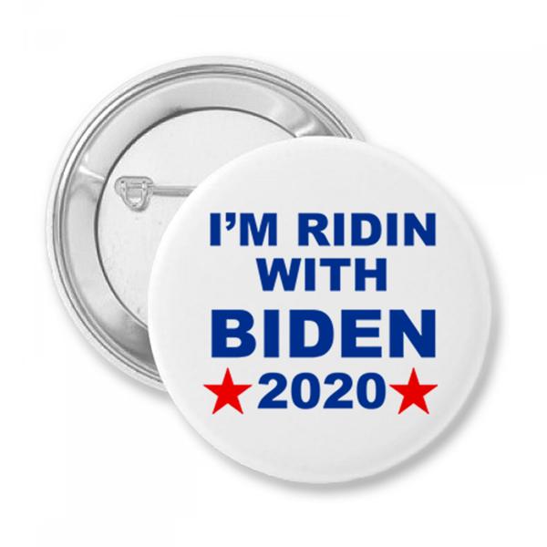 I'm Ridin With Biden Button