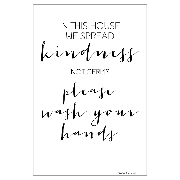 """Spread Kindness Not Germs Fancy Hand Washing Full Color Sign 
