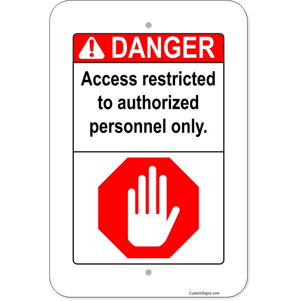 """Vertical Danger Authorized Personnel Aluminum Sign   18"""" x 12"""""""