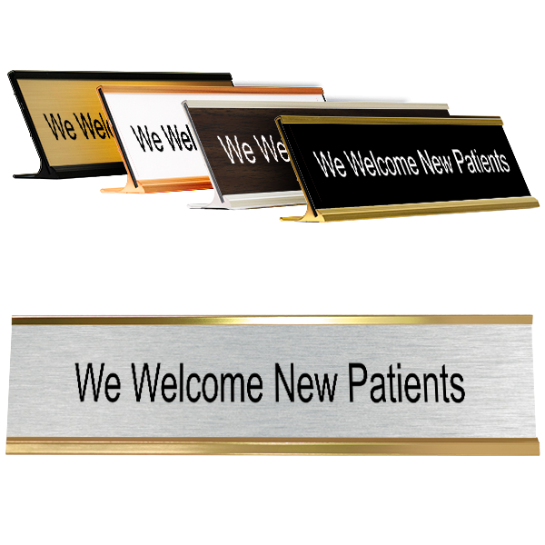 "We Welcome New Patients Desk Plate | 2"" x 8"""