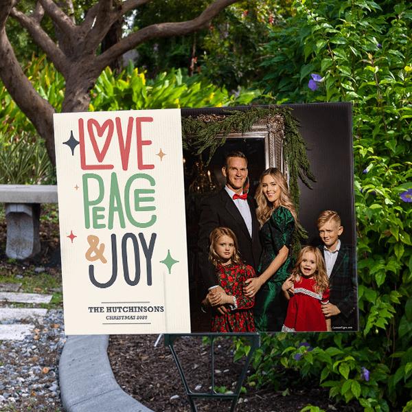 Love Peace Joy Holiday Yard Sign
