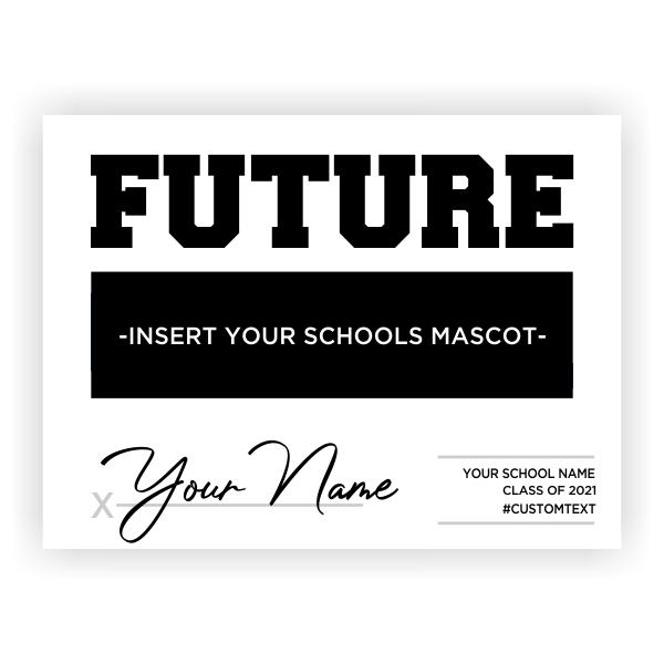 Future Your School's Mascot Graduation Yard Sign