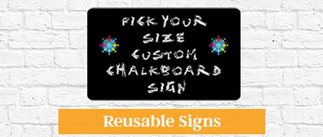 Reusable Chalkboard Sign