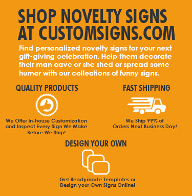 Find Novelty Signs at Custom Signs Mobile Banner