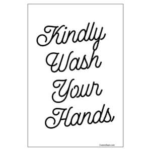 Kindly Wash Your Hands Sign