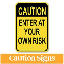 Aluminum Caution Sign