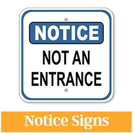 Aluminum Notice Signs