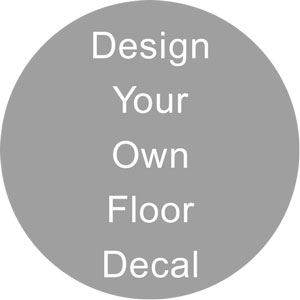 Design Your Own Floor Decal