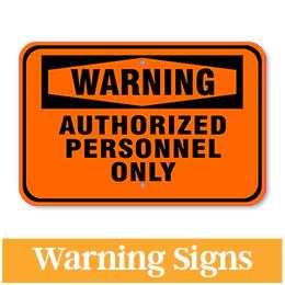 Aluminum Warning Signs