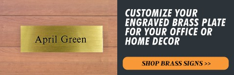Customize Your Engraved Brass Plate for Your Office or Home Decor, Shop Brass Signs