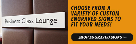 CREATE YOUR OWN CUSTOM ENGRAVED SIGNS, Shop Engraved Signs