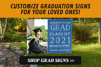 Customize Graduation signs for your loved ones, Shop Grad Signs