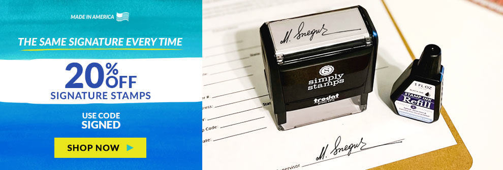 20% Off Signature Stamps, Use Code SIGNED